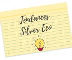 TENDANCES SILVER ECO 2018